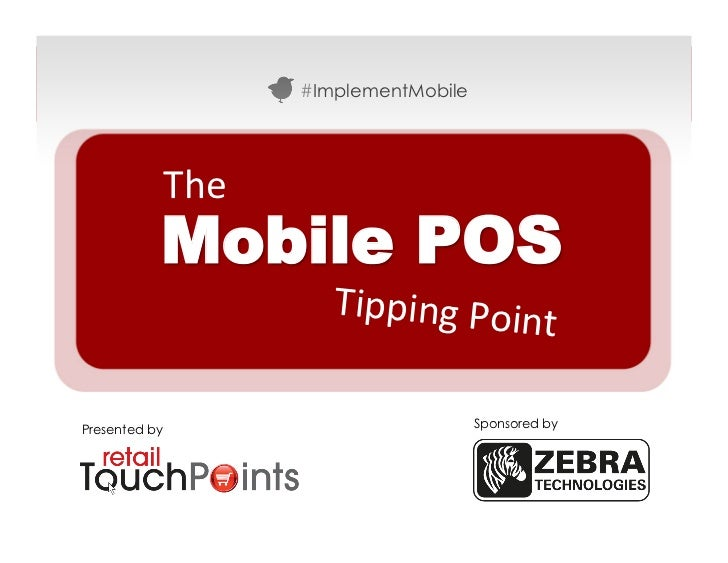 #ImplementMobile               The           Mobile POS                        Tipping Poin                             ...