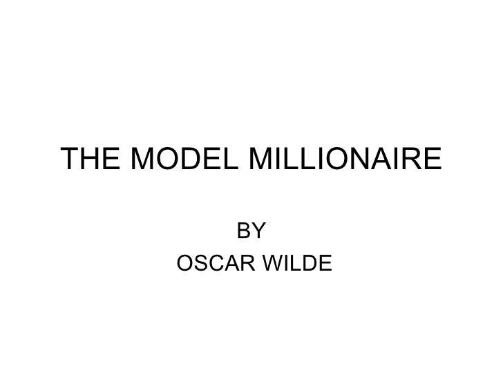 The Model Millionaire: SummaryOscar Education