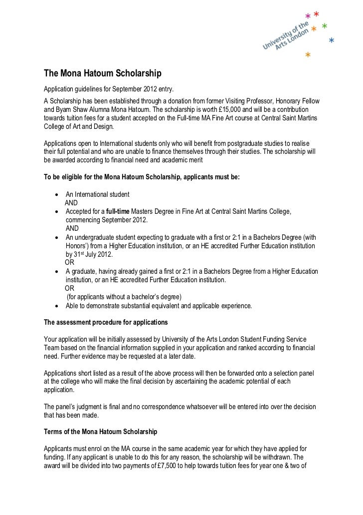 The Mona Hatoum ScholarshipApplication guidelines for September 2012 entry.A Scholarship has been established through a do...