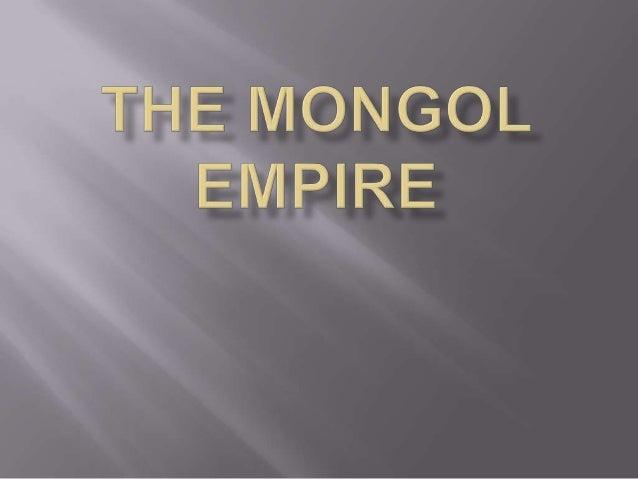  Genghis Khan Ogedi Khan Gujak Khan Mongke Khan Kublai Khan 1206-1368