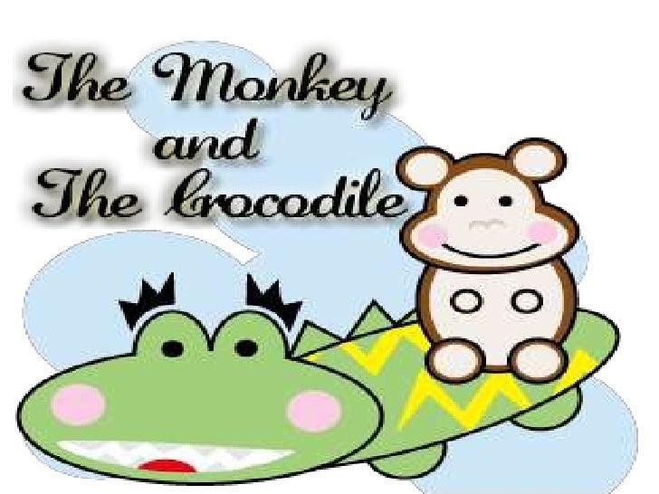 The monkey and crocodile nnarative by  bunga