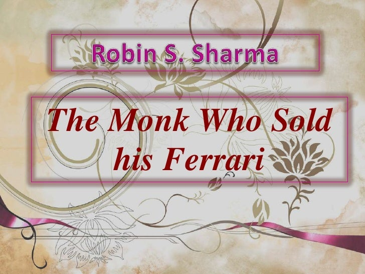 The Monk Who Sold H Is Ferrari