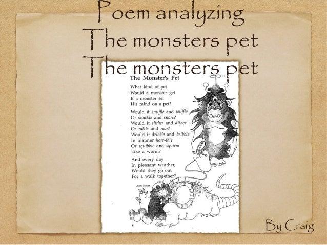 Poem analyzingThe monsters petThe monsters pet                   By Craig