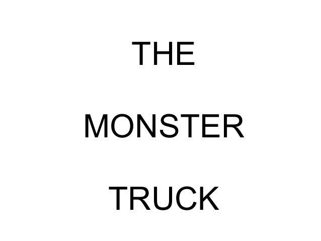 THEMONSTER TRUCK