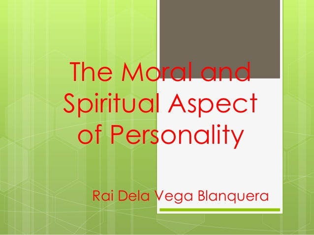 The moral and spiritual aspect of personality