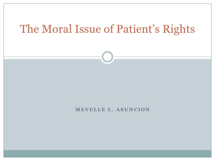 The moral issue of patient's rights