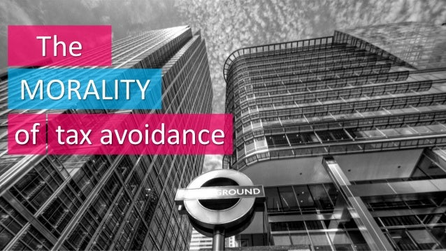 The morality of tax avoidance