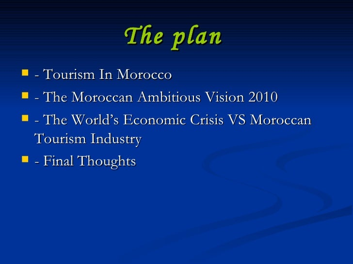 tourism industry in morocco Tourism is the second largest foreign exchange earner in morocco, after the  phosphate industry the moroccan government is.