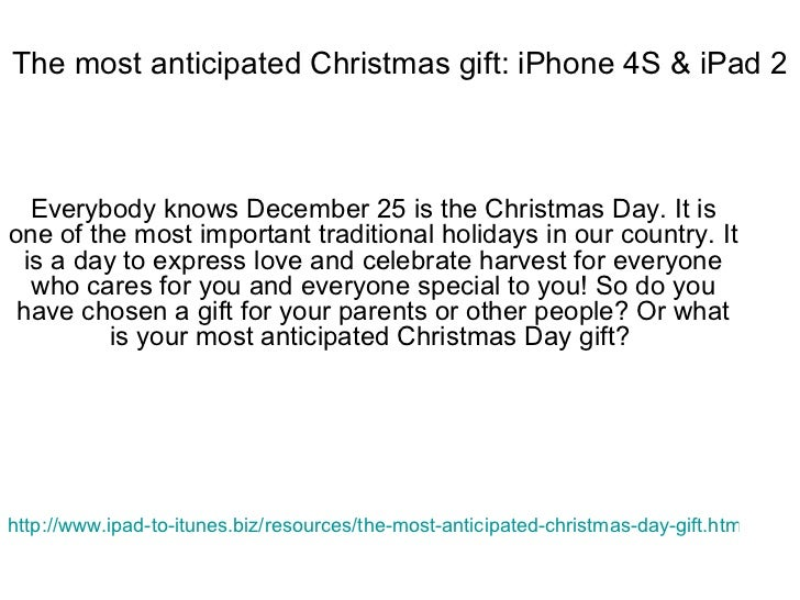 The most anticipated Christmas gift: iPhone 4S & iPad 2 Everybody knows December 25 is the Christmas Day. It is one of the...