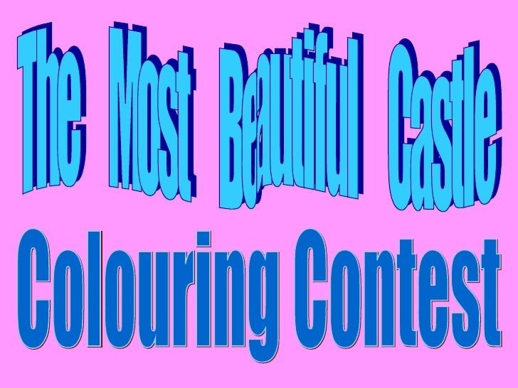 The  Most  Beautiful  Castle Colouring Contest