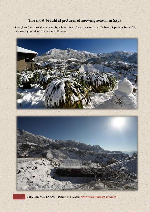 The most beautiful pictures of snowing season in Sapa Sapa (Lao Cai) is totally covered by white snow. Under the sunshine ...