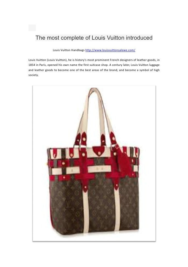 The most complete of Louis Vuitton introduced                  Louis Vuitton Handbags http://www.louisvuittonsalewe.com/Lo...