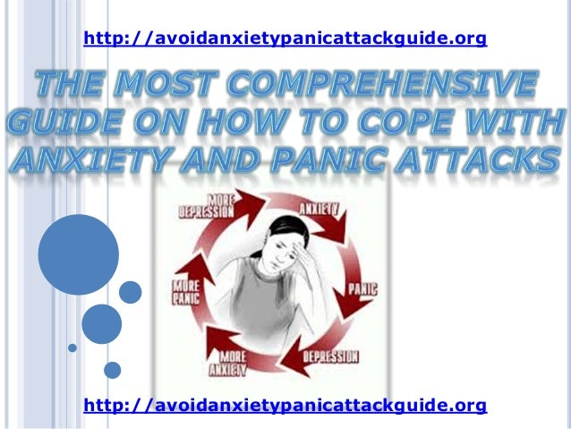 The most comprehensive guide on how to cope with anxiety  and panic attack
