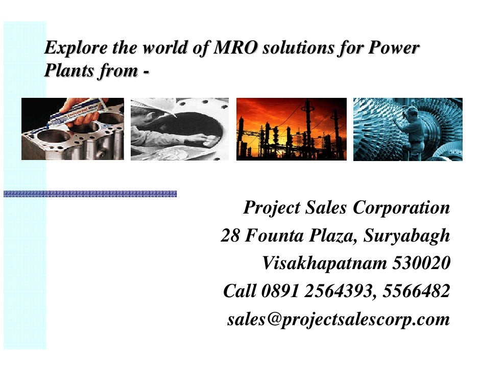 Explore the world of MRO solutions for Power Plants from -                            Project Sales Corporation           ...