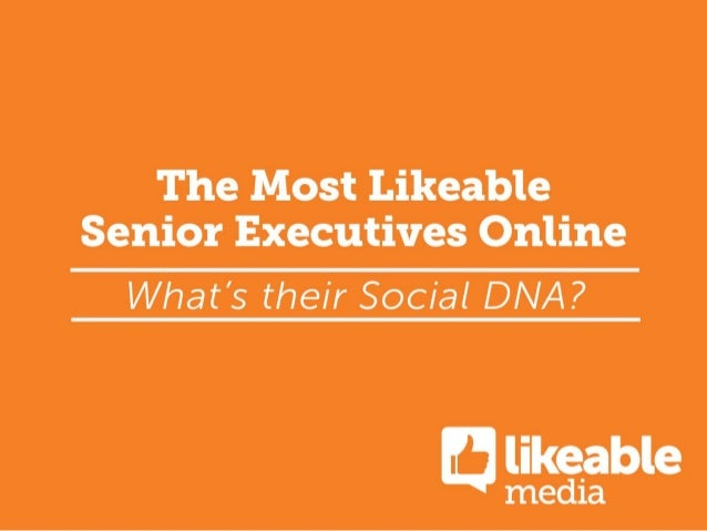 The Most Likeable Senior Executives Online