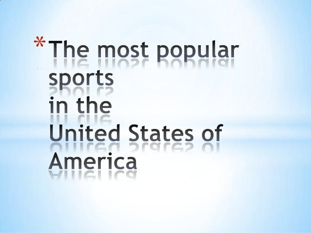 The most popular sports