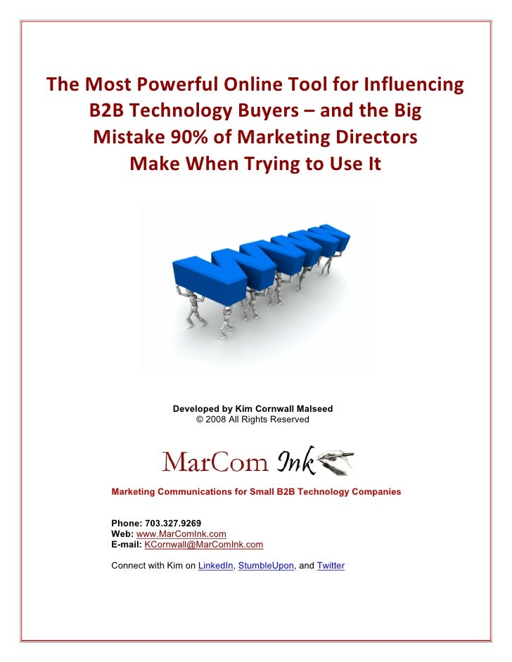 The Most Powerful Online Tool for Influencing         B2B Technology Buyers – and the Big          Mistake 90% of Market...