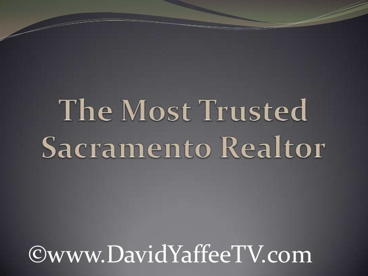 The Most Trusted Sacramento Realtor