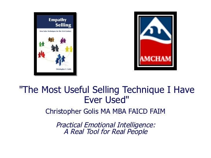 """""""The Most Useful Selling Technique I Have Ever Used"""" Christopher Golis MA MBA FAICD FAIM Practical Emotional Int..."""
