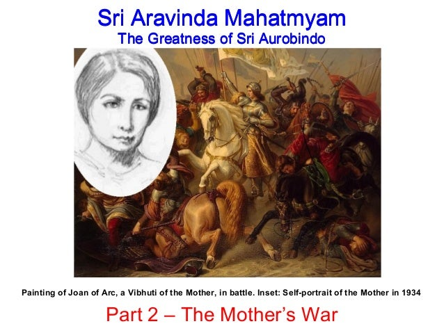 Painting of Joan of Arc, a Vibhuti of the Mother, in battle. Inset: Self-portrait of the Mother in 1934 Sri Aravinda Mahat...