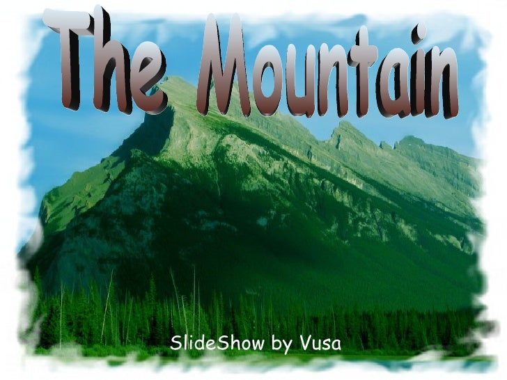 SlideShow by Vusa The Mountain