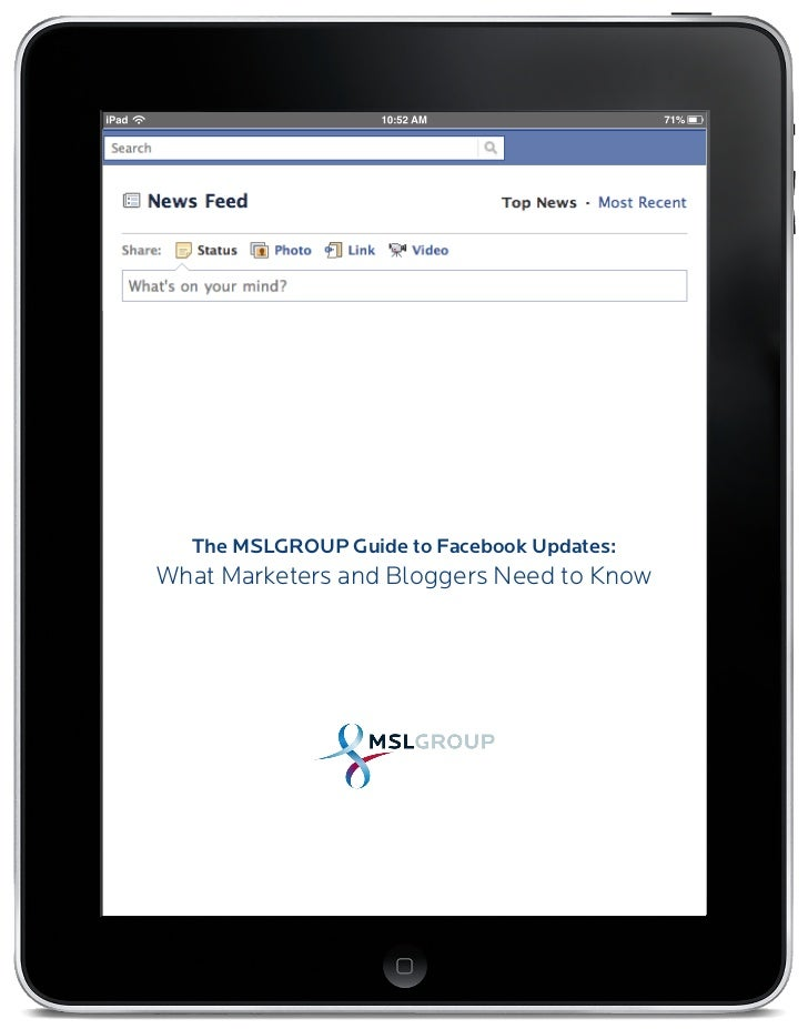 The MSLGROUP Guide to Facebook Updates:What Marketers and Bloggers Need to Know