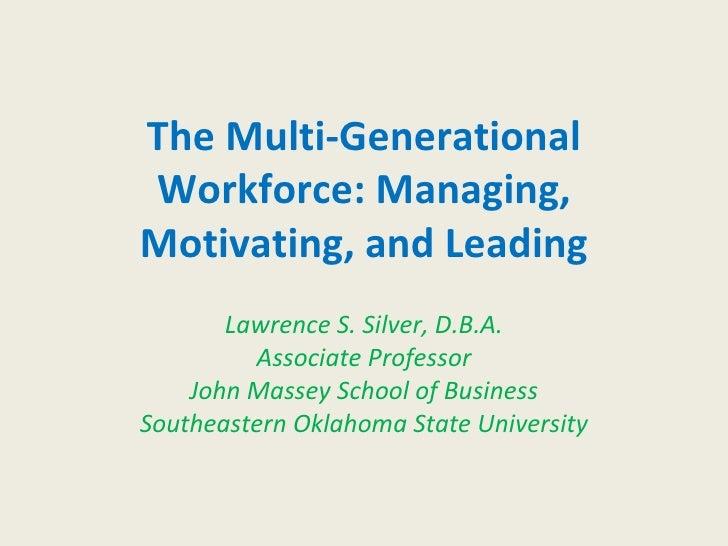 The Multi Generational Workforce