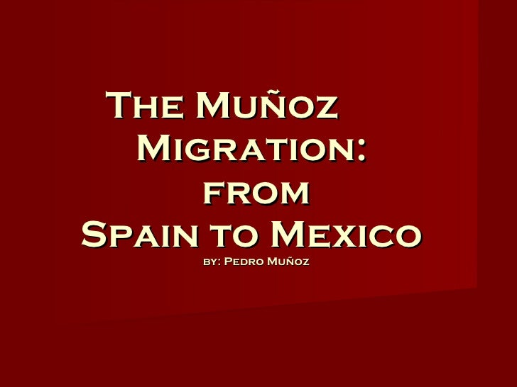 The munoz migration - geography family tree1