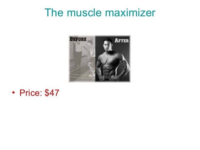 The muscle maximizer  • Price: $47