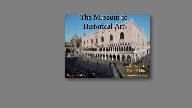 Virtual Museum II: Museum of Historical Art