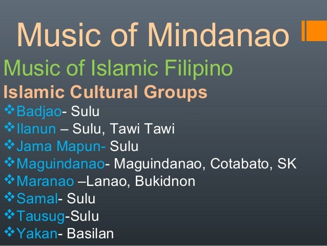 music of mindanao View and download powerpoint presentations on music of mindanao ppt find powerpoint presentations and slides using the power of xpowerpointcom, find free.