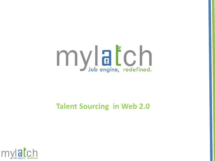 Talent Sourcing  in Web 2.0<br />