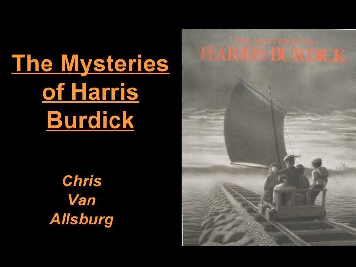 The Mysteries  of Harris  Burdick    Chris     Van   Allsburg