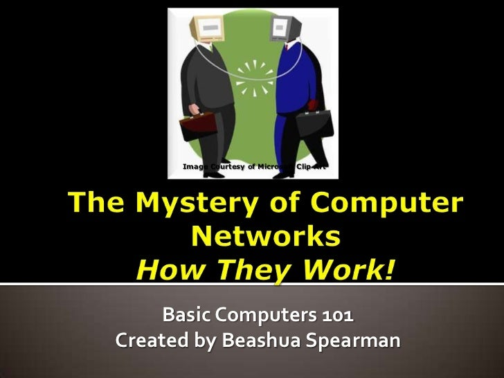The mystery of networks how they work