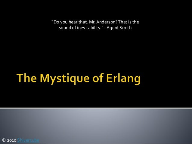 The mystique of erlang