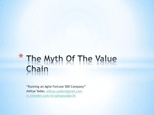 The Myth Of The Value Chain - Aditya Yadav