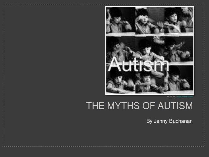 By Jenny Buchanan<br />Photo credit:  K Shazyr's reality bitesThe myths of autism<br />