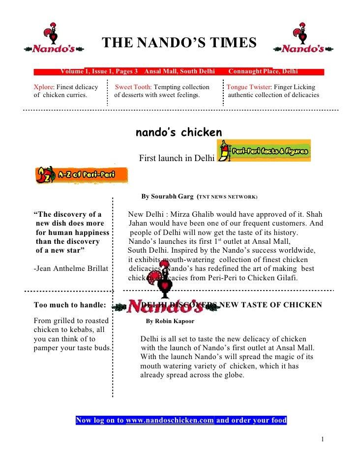 THE NANDO'S TIMES          Volume 1, Issue 1, Pages 3 Ansal Mall, South Delhi   Connaught Place, Delhi  Xplore: Finest del...