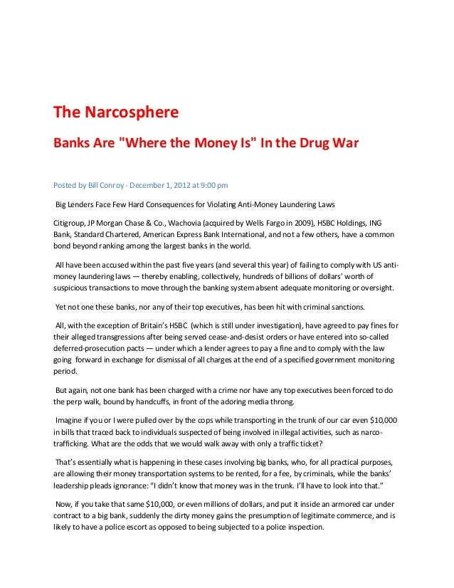 """The NarcosphereBanks Are """"Where the Money Is"""" In the Drug WarPosted by Bill Conroy - December 1, 2012 at 9:00 pmBig Lender..."""