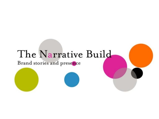 ©2013 Brenda van GInkel | Brand Marketing Consultant www.thenarrativebuild.com  1