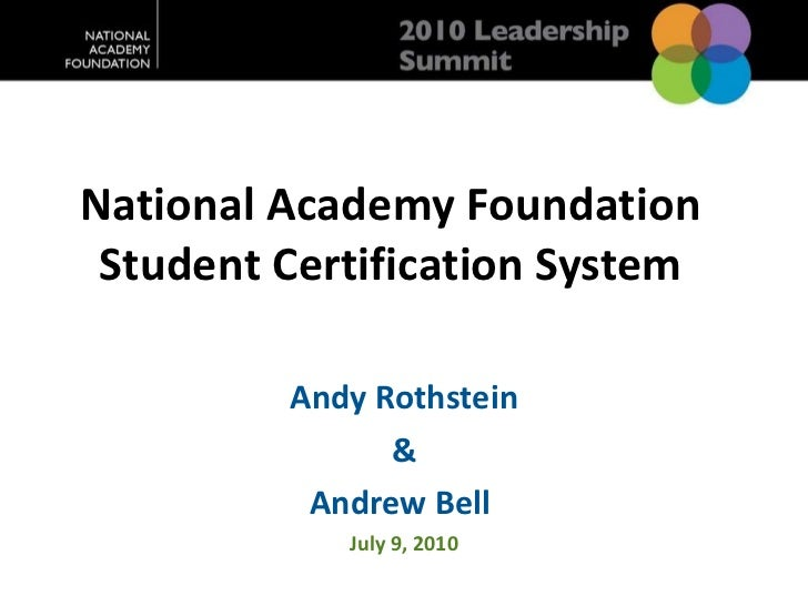 The national academy foundation student certification system, andrew bell andy rothstein