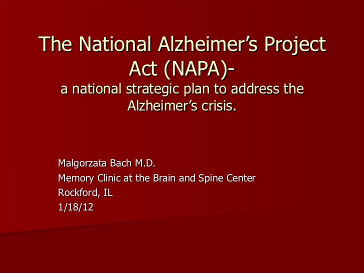 The national alzheimer's project act (napa)