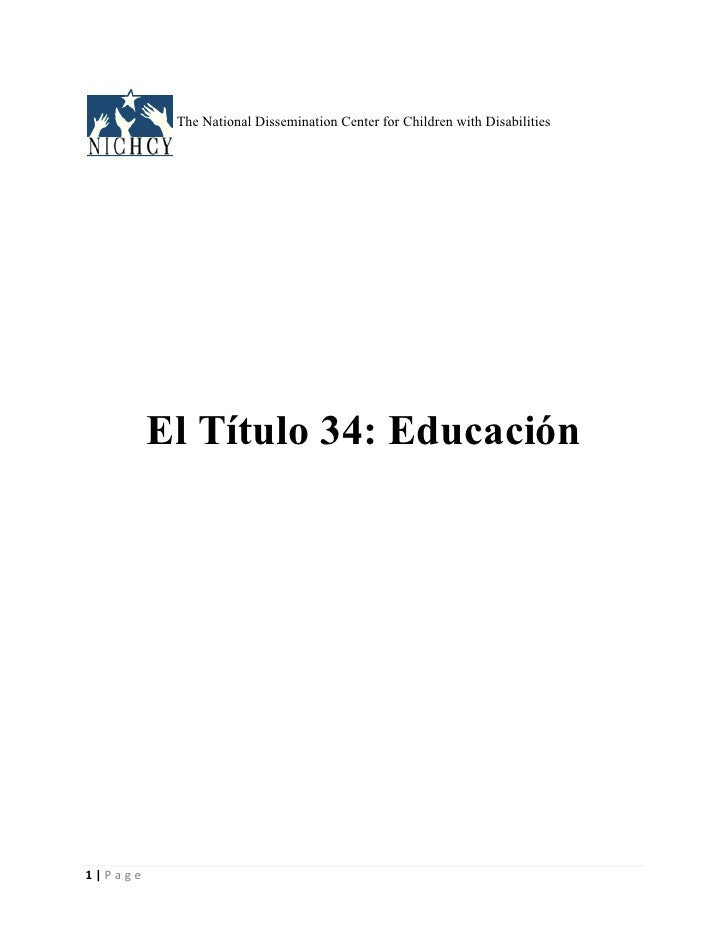 The National Dissemination Center for Children with Disabilities         El Título 34: Educación1|Page