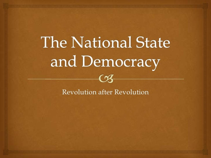 The national state and democracy