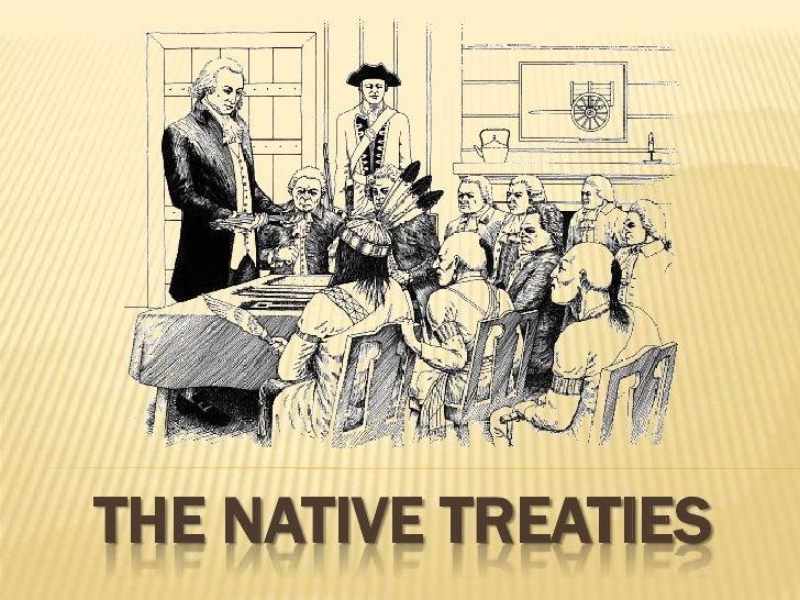 The Native Treaties <br />