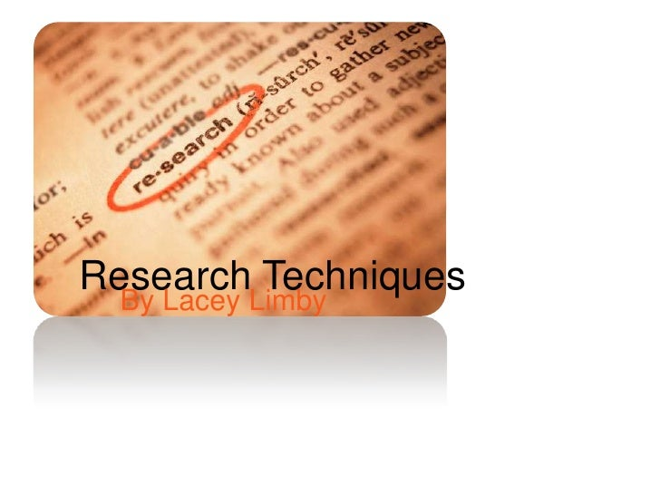 The nature and purpose of research techniques no animation