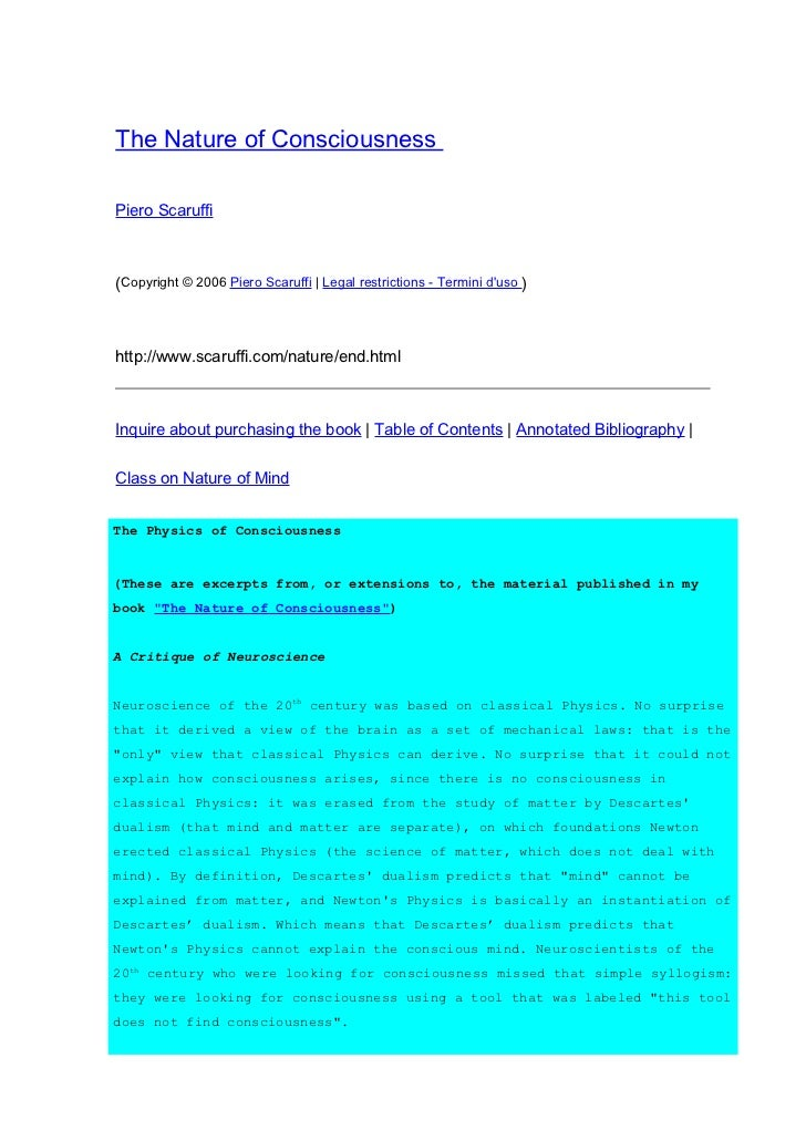 The Nature of ConsciousnessPiero Scaruffi(Copyright © 2006 Piero Scaruffi | Legal restrictions - Termini duso )http://www....
