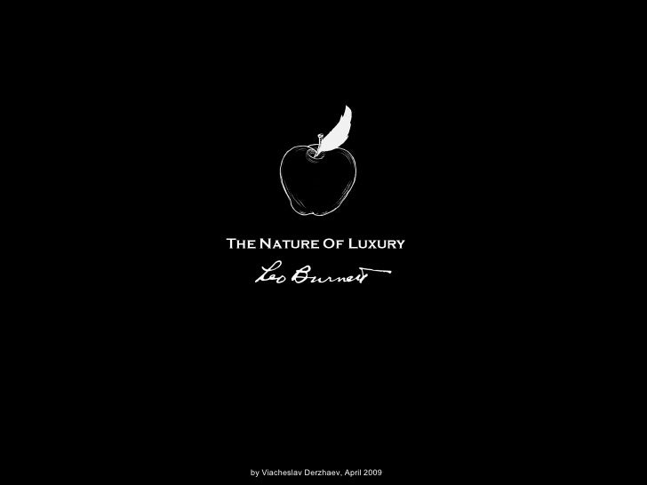 The Nature Of Luxury