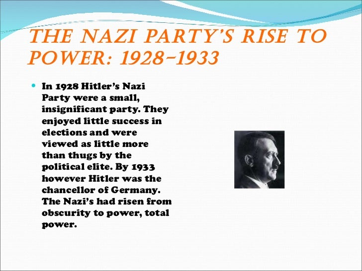 nazis rise to power 1929 1933 essay example The nazi rise to power can be linked to the great depression, which started as a result of the wall street crash in 1929 in america the process that hitler used to help him become chancellor, the second most powerful position in germany (after the president, hindenburg) in 1933.