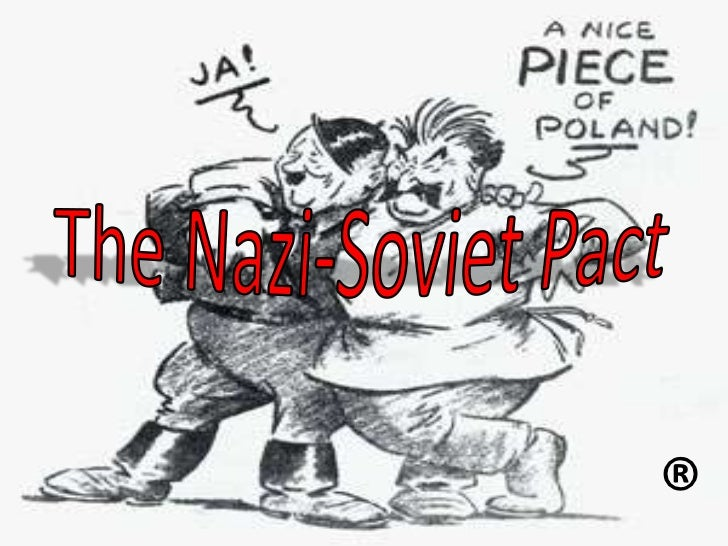 The Nazi-Soviet Pact<br />®<br />